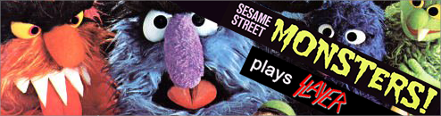 Sesame Street Monsters plays Slayer